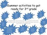 Summer activities to get ready for 3 rd  grade