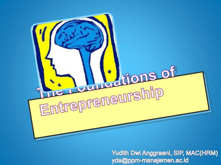 the foundations of entrepreneurship n.