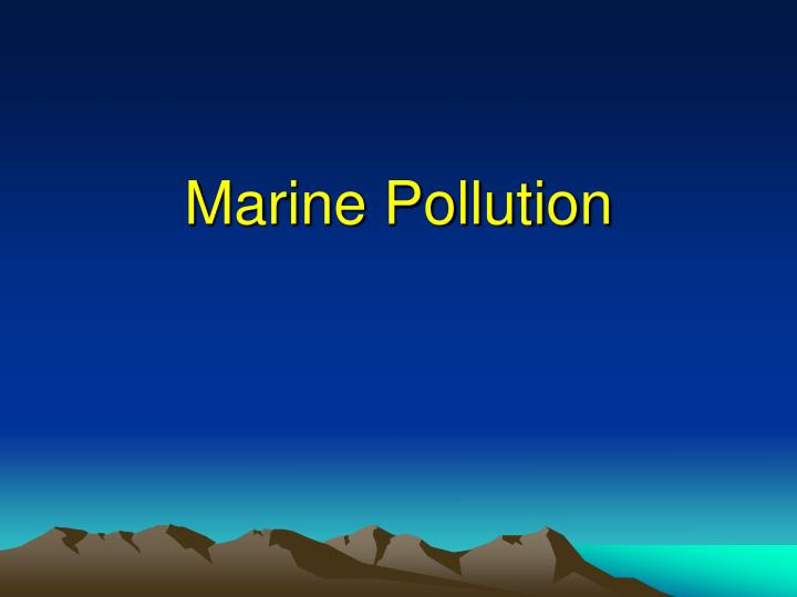marine pollution n.