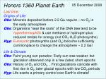 Honors 1360 Planet Earth Last time: Origins of Life :
