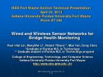 Wired and Wireless Sensor Networks for Bridge Health Monitoring