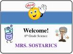 Welcome!  6 th  Grade Science