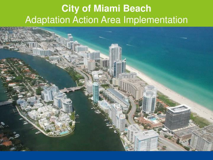 city of miami beach adaptation action area implementation n.