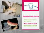 Dental Lab Tech