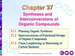 Syntheses and Interconversions of Organic Compounds