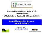 Erasmus Mundus M.Sc.  ' Food of Life ' Summer School