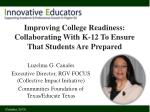 Improving College Readiness: Collaborating With K-12 To Ensure That Students Are Prepared