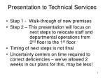 Presentation to Technical Services