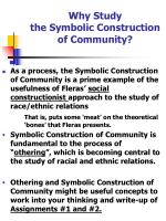 Why Study the Symbolic Construction of Community?