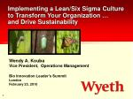 Implementing a Lean/Six Sigma Culture to Transform Your Organization …  and Drive Sustainability