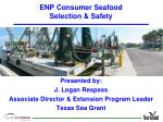 ENP Consumer Seafood  Selection & Safety