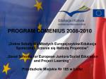 PROGRAM COMENIUS 2008-2010