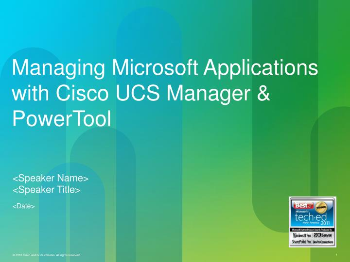 managing microsoft applications with cisco ucs manager powertool n.