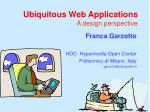 Ubiquitous Web Applications A design perspective