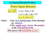 11-6 Special Binomial Products