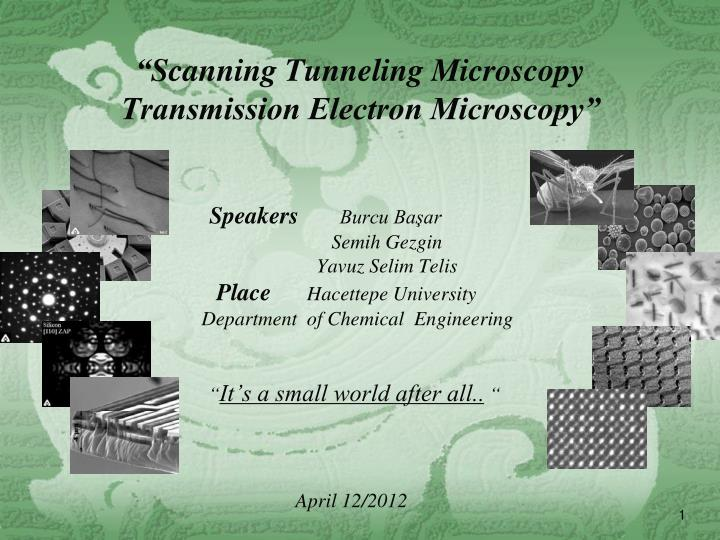 scanning tunneling microscopy transmission electron microscopy n.