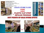 PLASTIC CLIP STRIP IMPULSE PROGRAM