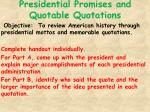 Presidential Promises and Quotable Quotations