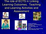 The role of ECTS in Linking Learning Outcomes, Teaching and Learning Activities and Assessment