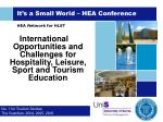 It's a Small World – HEA Conference