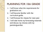 PLANNING FOR 10th GRADE