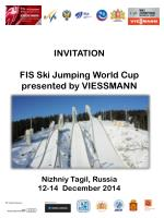 On behalf of the International Ski Federation and Federation of Ski Jumping and Nordic