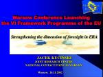 Warsaw Conference Launching the VI Framework Programme of the EU