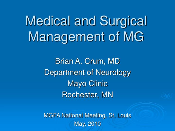 PPT - Medical and Surgical Management of MG PowerPoint