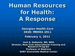Human Resources for Health: A Response