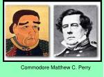 Commodore Matthew C. Perry