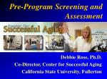 Pre-Program Screening and Assessment