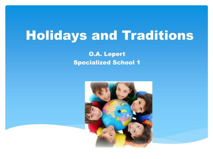 holidays and traditions n.