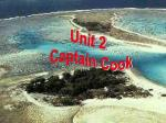 Unit 2 Captain Cook