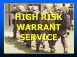 HIGH RISK WARRANT SERVICE