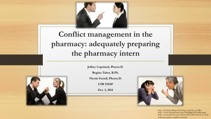 conflict management in the pharmacy adequately preparing the pharmacy intern n.