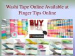 Washi Tape Online Shopping Available at Finger Tips Online