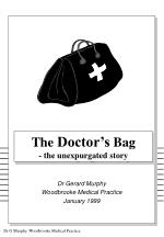 The Doctor's Bag - the unexpurgated story
