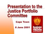 Presentation to the Justice Portfolio Committee