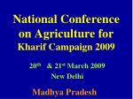National Conference on Agriculture for Kharif Campaign 2009