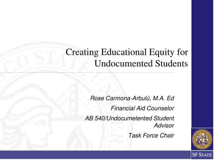 creating educational equity for undocumented students n.