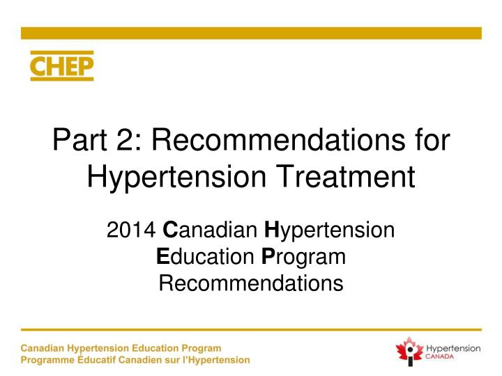 part 2 recommendations for hypertension treatment n.