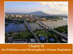 Chapter 15 Air Pollution and Stratospheric Ozone Depletion