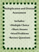 Multiplication and Division Assessment Includes: Multiple Choice Short Answer Word Problems