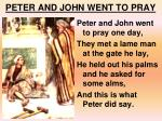 PETER AND JOHN WENT TO PRAY