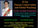 IT for  Energy Conservation  and Global Warming