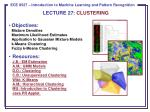 LECTURE  27:  CLUSTERING