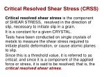 Critical Resolved Shear Stress (CRSS)