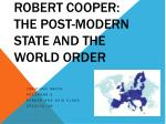 Robert Cooper: The post-modern state and the world order
