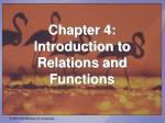 Chapter 4:  Introduction to Relations and Functions