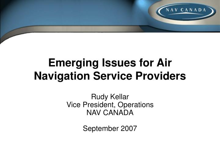 emerging issues for air navigation service providers n.